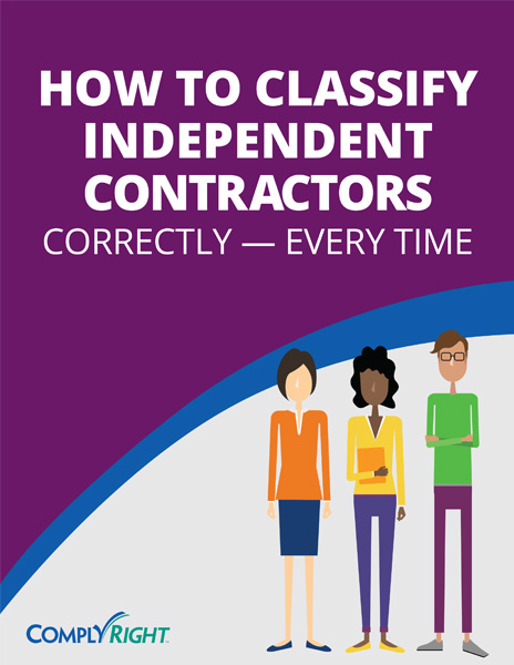 How to Classify Independent Contractors Correctly – Every Time