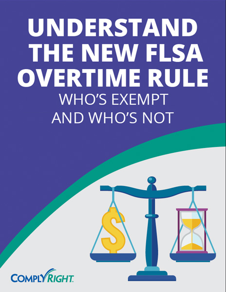 Understand the New FLSA Overtime Rule: Who's Exempt and Who's Not