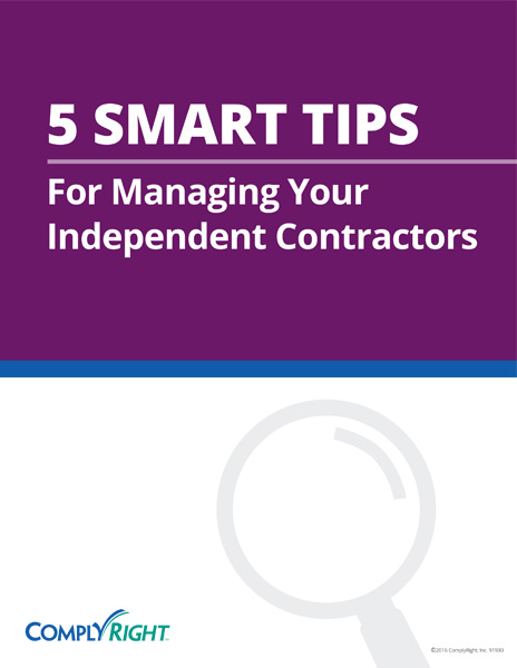 5 Smart Tips for Managing Your Independent Contractors