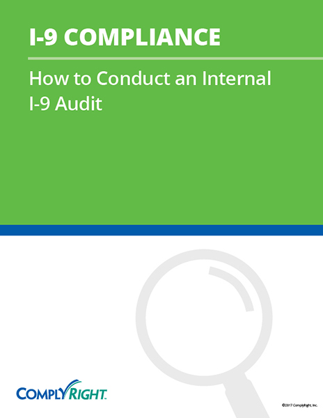I-9 Compliance: How to Conduct an Internal I-9 Audit