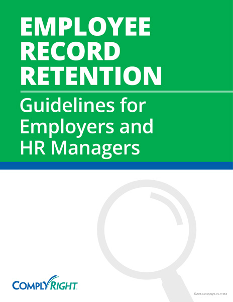 Employee Record Retention Guidelines for Employers and HR Managers