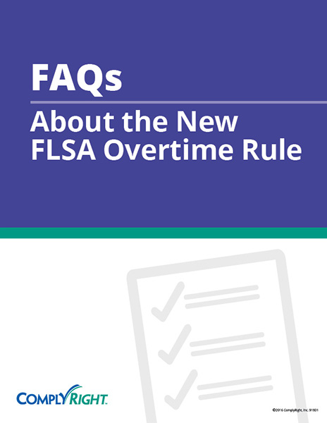 FAQs About the New FLSA Overtime Rule
