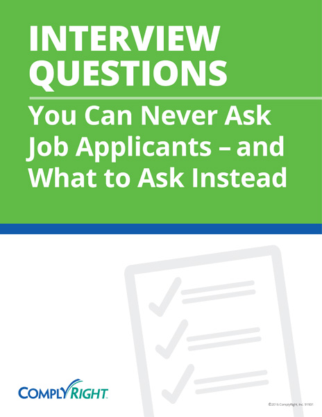Interview Questions You Can Never Ask Applicants – and What to Ask Instead
