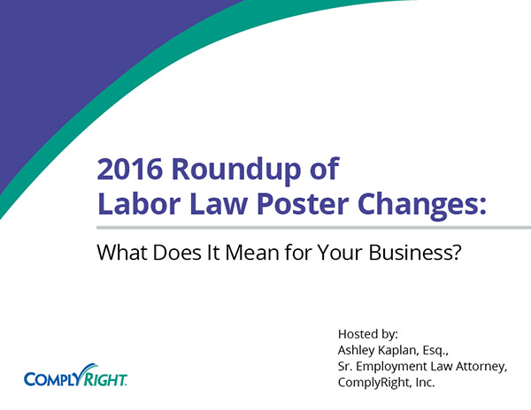 2016 Roundup of Labor Law Poster Changes: What Does It Mean for Your Business?