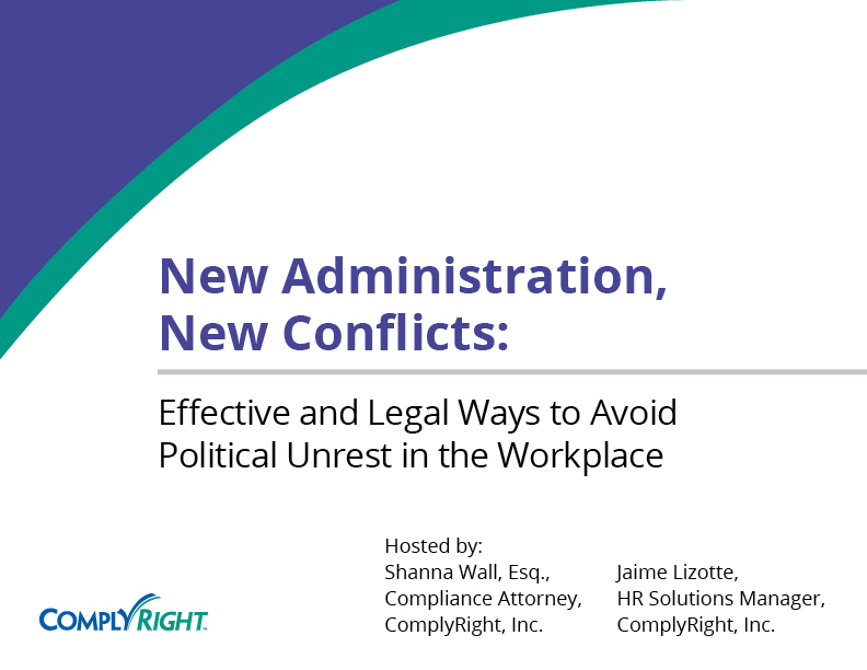 New Administration, New Conflicts: Effective and Legal Ways to Avoid Political Unrest in the Workplace