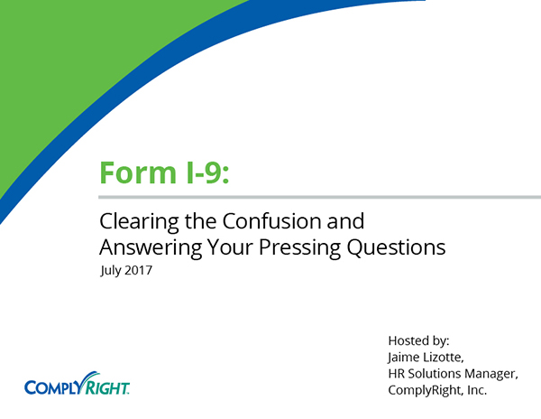 Form I-9: Clearing the Confusion and Answering Your Pressing Questions