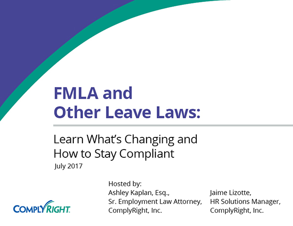 FMLA and Other Leave Laws: Learn What's Changing and How to Stay Compliant