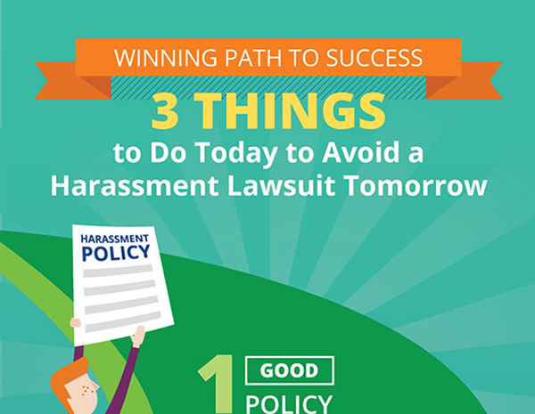 3 Things to Do Today to Avoid a Harassment Lawsuit Tomorrow