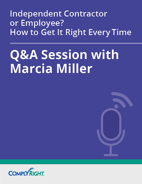 Independent Contractor or Employee? How to Get It Right Every Time — Q&A Session
