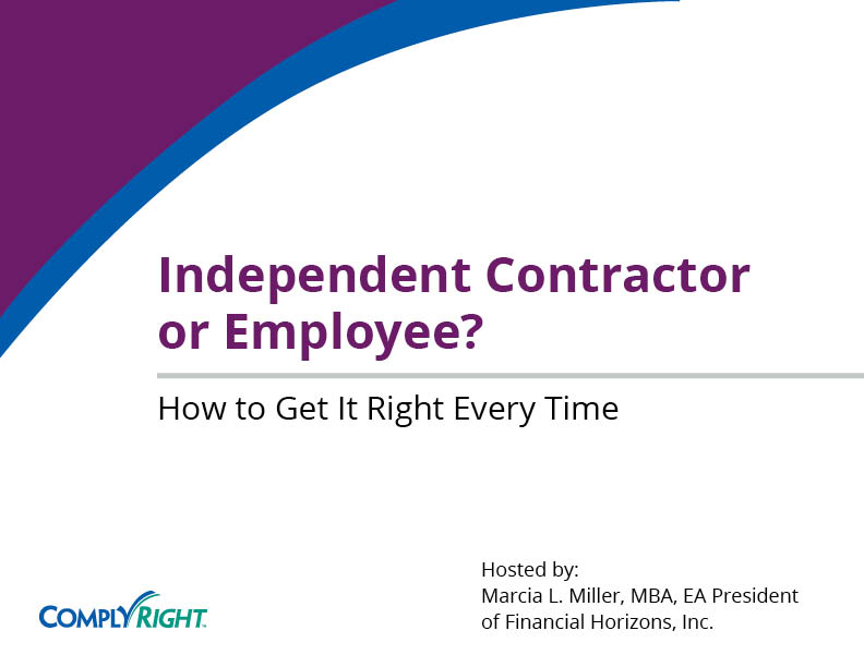 Independent Contractor or Employee? How to Get It Right Every Time
