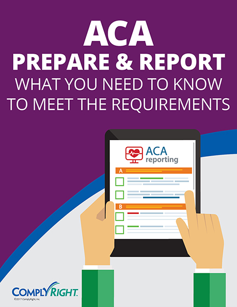 ACA Prepare and Report: What You Need to Know to Meet the Requirements