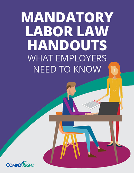 Mandatory Labor Law Handouts: What Employers Need to Know