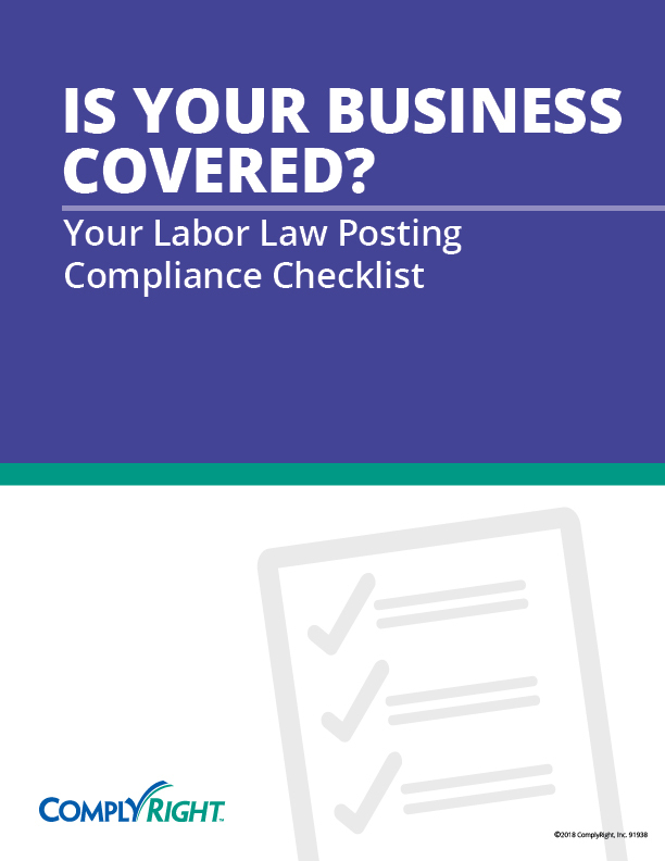 Is Your Business Covered? Your Labor Law Posting Compliance Checklist