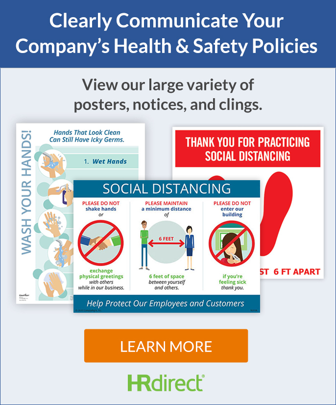 Clearly Communicate Your Comapny's Health & Saety Policies - View our large variety of posters, notices, and clings. - Learn more - HRdirect