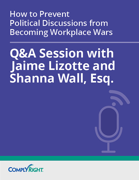 How to Prevent Political Discussions from Becoming Workplace Wars — Q&A Session