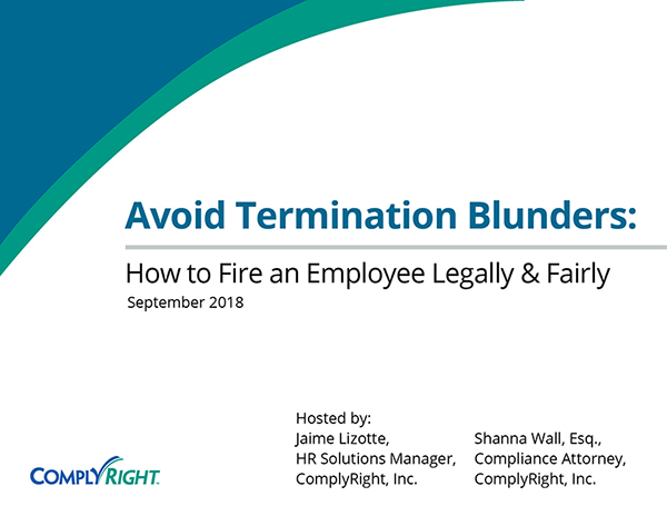 Avoid Termination Blunders: How to Fire an Employee Legally & Fairly