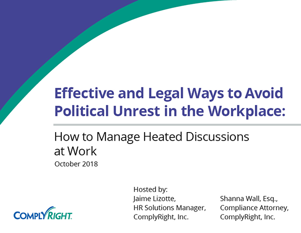 Effective and Legal Ways to Avoid Political Unrest in the Workplace: How to Manage Heated Discussions at Work