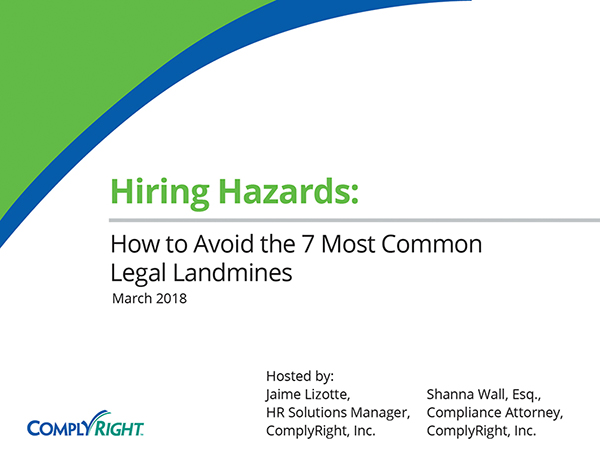 Hiring Hazards: How to Avoid the 7 Most Common Legal Landmines