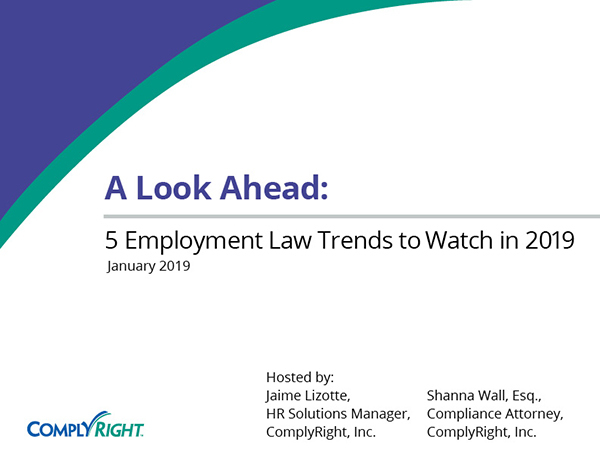 A Look Ahead: 5 Employment Law Trends to Watch in 2019