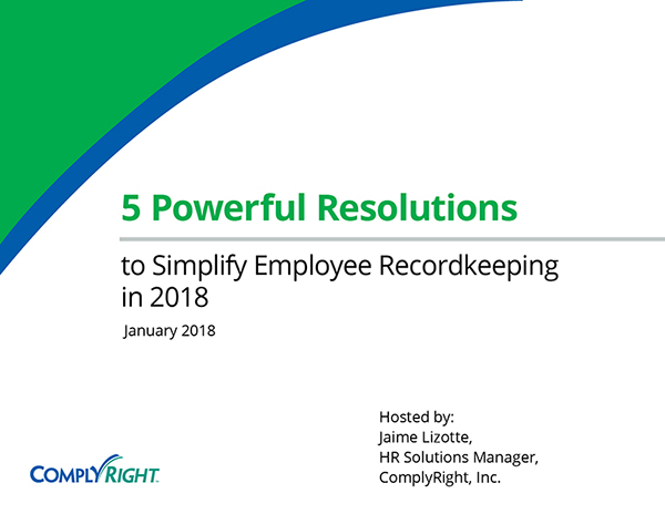 5 Powerful Resolutions to Simplify Employee Recordkeeping in 2018