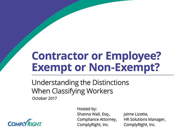 Contractor or Employee? Exempt or Non-Exempt? Understanding the Distinctions When Classifying Workers
