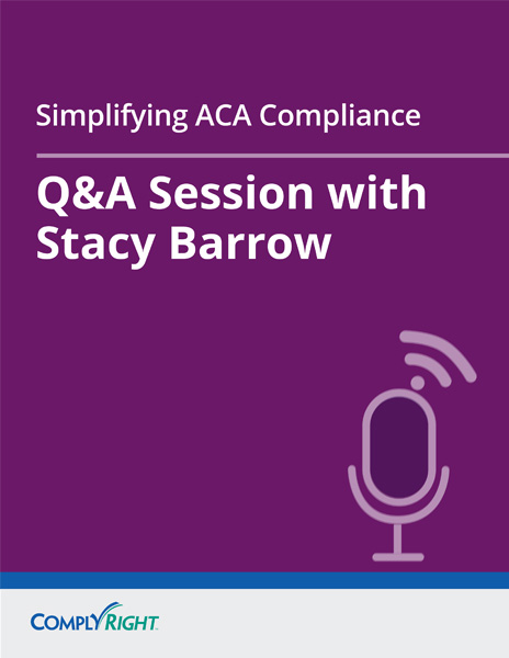Simplifying ACA Compliance — Q&A Session