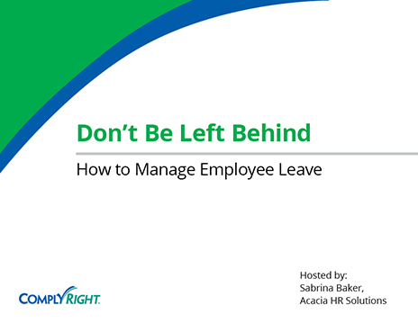 Don't Be Left Behind: How to Manage Employee Leave